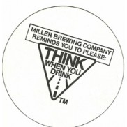 miller brewing please think when you drink custom paper coaster